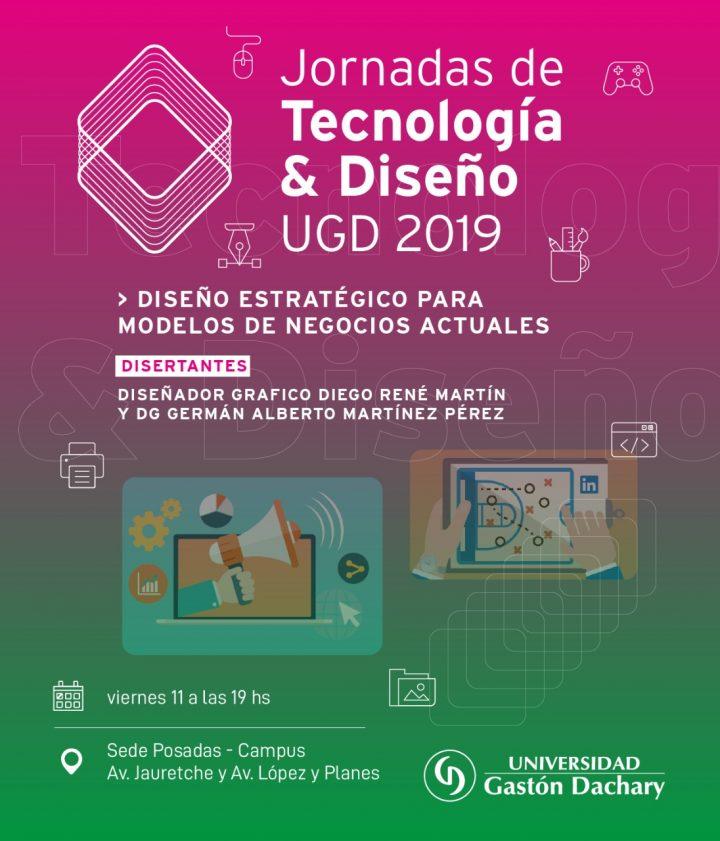 Jornadas de Tecnología y Diseño en la Universidad Gastón Dachary